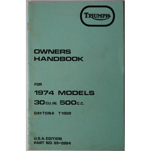 Owner's Handbook - Triumph Daytona T100R - 500cc 30 cu in USA Edition