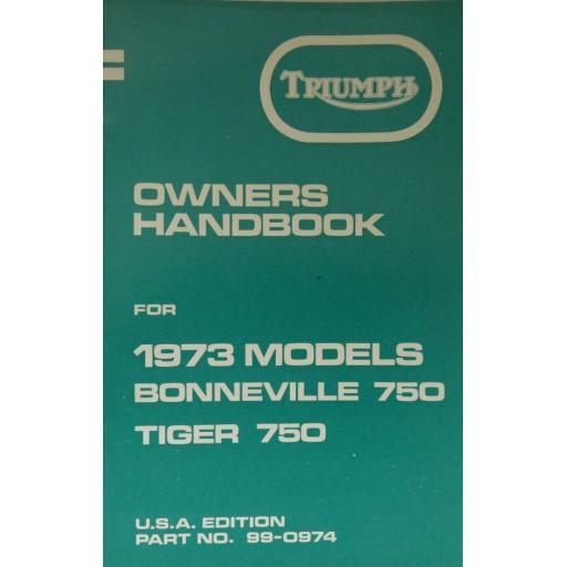 Triumph Owners Handbook - Triumph Bonneville and Tiger 750 - 1973 USA Edition