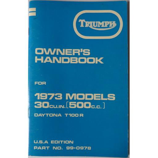 Owner's Handbook - Triumph Daytona T100R 1973 Models 30 cu in (500cc) - USA Edition