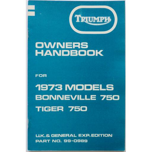 Owners Handbook - Triumph Bonneville 750 and Tiger 750 - 1973 Models - UK and General