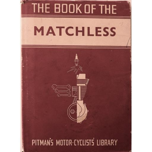 The Book of the Matchless - Pitmans Motor Cyclists Library - 1960