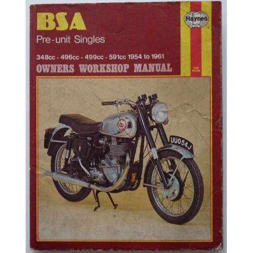 BSA Pre-Unit Singles - Haynes Owners Workshop Manual 348cc, 496cc, 499cc, 591cc