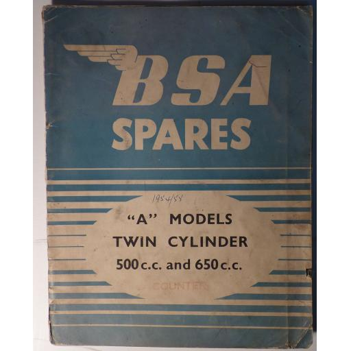 BSA A Models Twin Cylinder 500cc and 650cc Spare Parts Catalogue - A7, A10 and Star Twin - 1949-53
