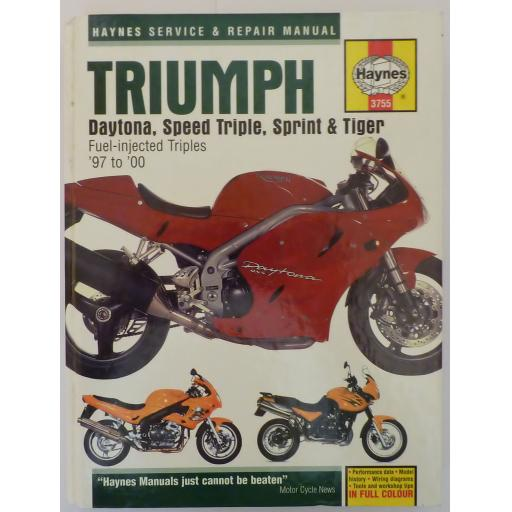 Triumph Daytona Speed Triple Sprint & Tiger Fuel injected Triples '97-'00 Haynes Workshop Manual