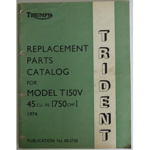 Triumph T150V Trident Replacement Parts Catalogue - 1974 Publication No 00-5738