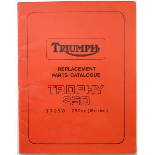 Triumph Trophy 250 TR25W Replacement Parts Catalogue - 1968