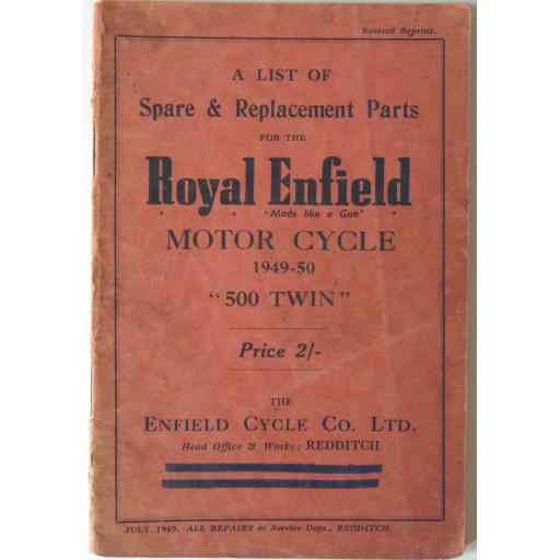 Royal Enfield 500 Twins 1949-50 Spare Parts List - July 1949