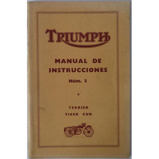 Triumph Instruction Manual No 3 - T15 Terrier and T20 Tiger Cub -1955 in SPANISH
