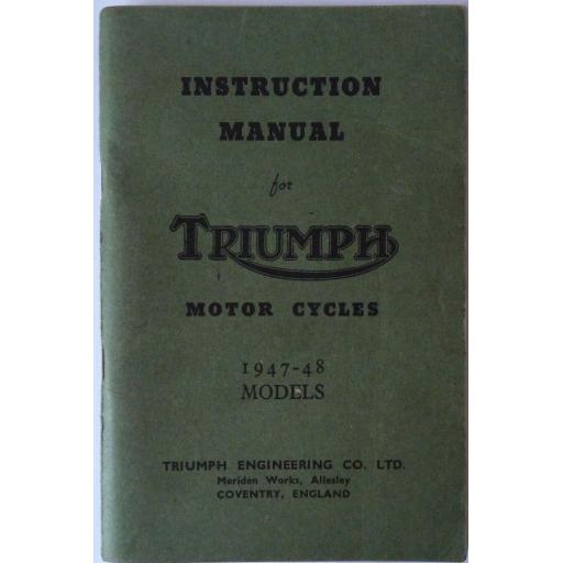 Triumph Motor Cycles Instruction Manual 1947-48 Models