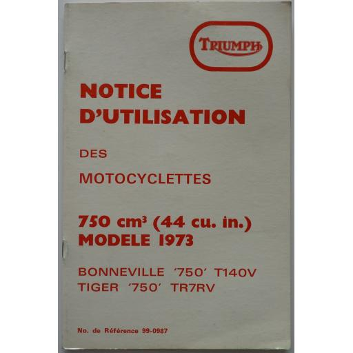 Notice D'Utilisation des Motocyclettes Bonneville 750 and Tiger 750 - in FRENCH