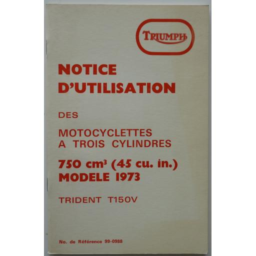 Notice d'Utilisation des Motocyclettes a 3 Cylindres Trident T150V 1973 in FRENCH