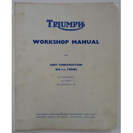 Original Triumph Unit Construction 650cc Twin Workshop Manual - T120 TR6 6T