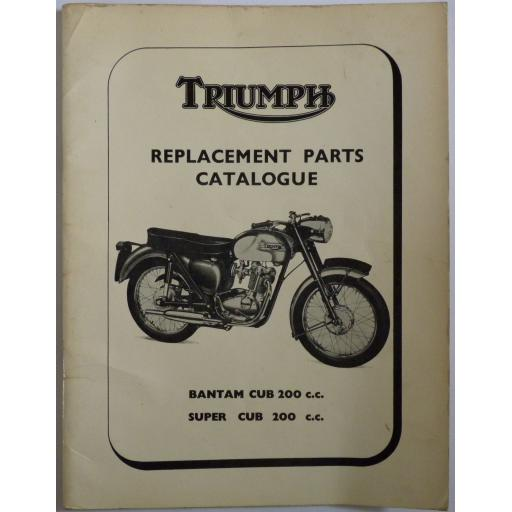 Triumph Bantam Cub 200cc and Super Cub 200cc Replacement Parts Catalogue - 1967