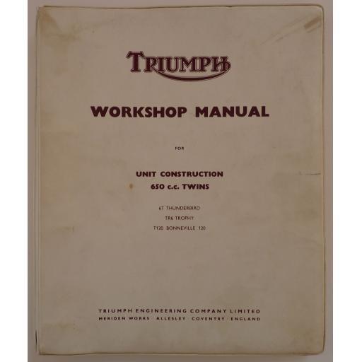 Original Triumph Unit Construction 650cc Twin Workshop Manual - T120 TR6